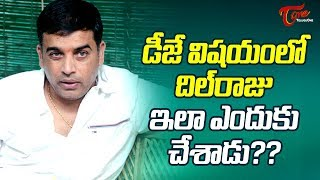 Dil Raju Lost Hopes On DJ ! #FilmGossips