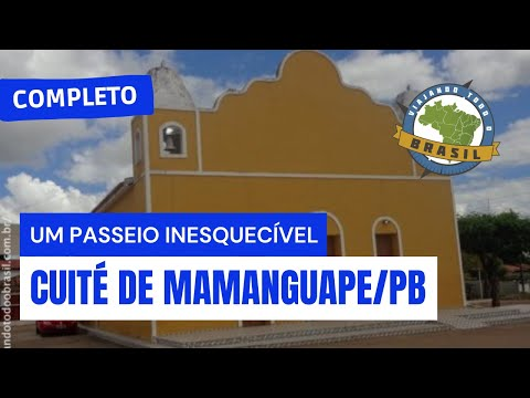 Viajando Todo o Brasil - Cuité de Mamanguape/PB - Especial