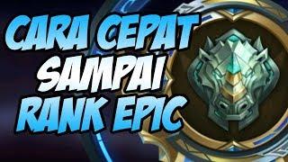 Download Video CARA CEPAT MENCAPAI RANK EPIC MOBILE LEGENDS !! MP3 3GP MP4