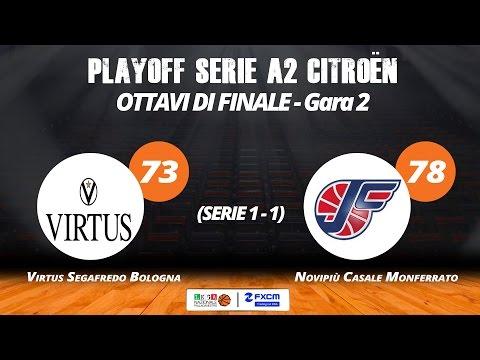 A2 Playoff – Ottavi Gara2, gli highlights di Virtus-Casale