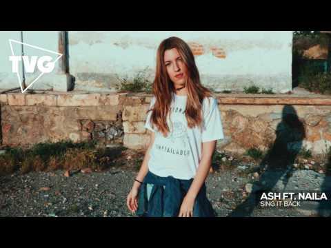 Ash ft. Naila - Sing It Back