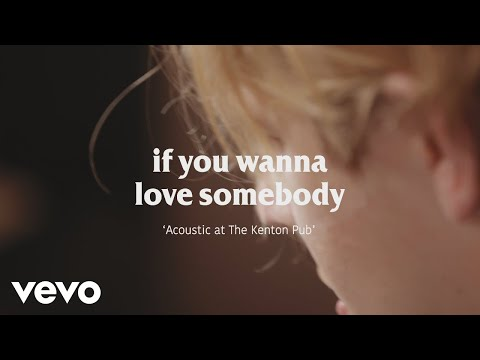 Tom Odell - If You Wanna Love Somebody (Acoustic at the Kenton Pub) (Live) (видео)