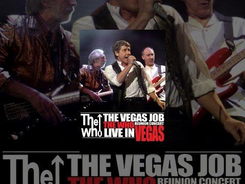 The Who The Vegas Job