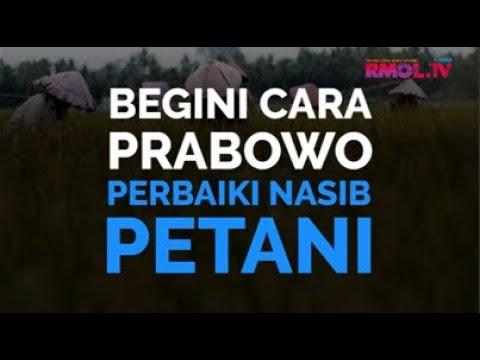Begini Cara Prabowo Perbaiki Nasib Petani