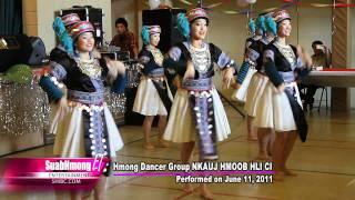 "Suab Hmong ET: Hmong Dancer Group ""NKAUJ HMOOB HLI CI"" performed on June 11, 2011"