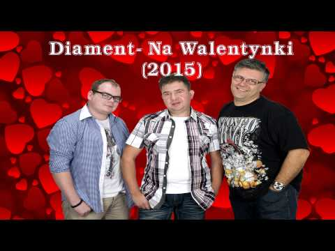 DIAMENT - Na Walentynki (audio)
