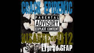 Crack Epidemic feat. Bizarre of D12(EMINEM's Shady Records)