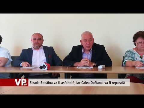 Strada Bobâlna va fi asfaltată, iar Calea Doftanei va fi reparată