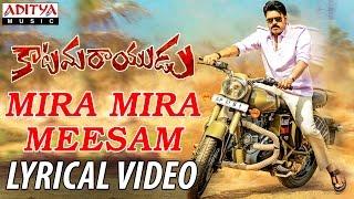 Mira Mira Meesam Katamarayudu Movie Full Song