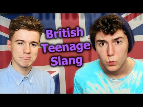 King - Learning British Teenage Slang (with Sam King) Can we Smash 4000 likes on this video? Stay awesome dudes ♥ Video we did on Sam's Channel: http://youtu.be/kb_YxcL9Qg4 Sam's Channel: ...