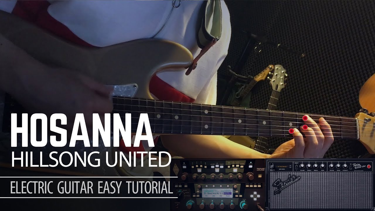 Hosanna – Hillsong united – Electric Guitar Easy Tutorial