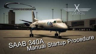 This is a visual tutorial of the x-aviation / Leading Edge Simulations Saab340A manual start-up procedure with text. There are ...