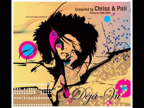 Chriss & Poli - Déjá-Vu (Classic 1996-2005) /CD 1/