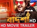 Mubarak Eid Mubarak   Badshah - The Don   Jeet   Nusrat Faria   Shraddha Das   Bengali Movie Songs