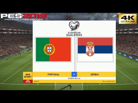 PES 2019 (PC) Portugal vs Serbia | UEFA EURO 2020 QUALIFIERS MATCHDAY 2 | 25/3/2019 | 4K 60FPS