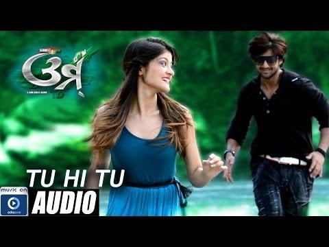 Video Odia Movie - Omm   Tu Hi Tu - Audio Song   Sambit   Prakruti Mishra   Latest Odia Songs download in MP3, 3GP, MP4, WEBM, AVI, FLV January 2017