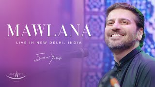 Video Sami Yusuf - Mawlana (Live in New Delhi, INDIA) MP3, 3GP, MP4, WEBM, AVI, FLV September 2019
