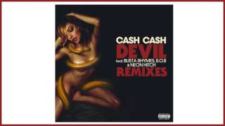 Cash Cash - Devil (feat. Busta Rhymes B.o.B Neon Hitch) (Chuckie & Diamond Pistols Remix)