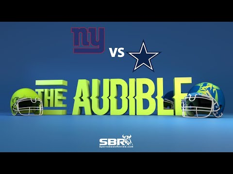 Giants vs Cowboys | Football Betting Daily: The Audible Clips | NFL Odds Preview & Free Picks