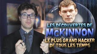 Video BULLE : Les Découvertes de McKinnon - Le Plus Grand Hacker de Tous Les Temps MP3, 3GP, MP4, WEBM, AVI, FLV September 2018