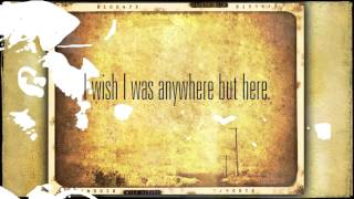 Aaron Lewis : Anywhere But Here [The Road 2012 - LYRICS]