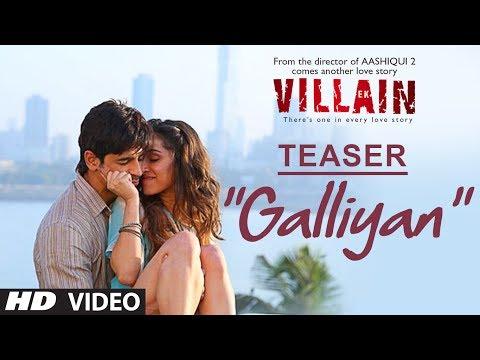 Ek Villain: Galliyan Song Teaser | Sidharth Malhotra, Shraddha Kapoor | Ankit Tiwari