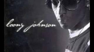 Loony Johnson - Sexy Night