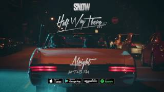 Snow Tha Product Alright ft. PnB Rock music videos 2016