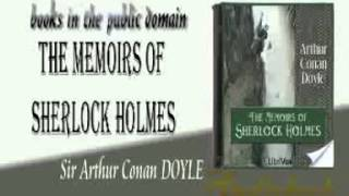 The Memoirs of Sherlock Holmes Sir Arthur Conan DOYLE audiobook