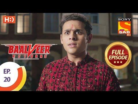 Baalveer Returns - Ep 20 - Full Episode - 7th October, 2019