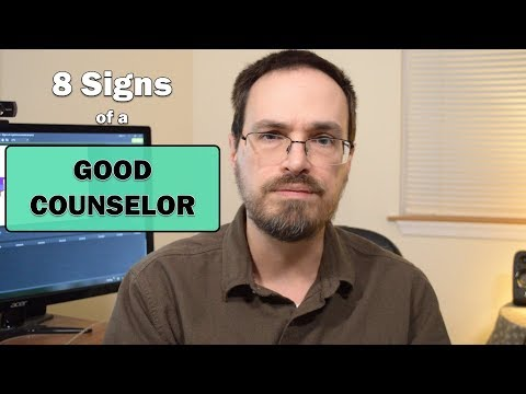 Eight Signs of a Good Counselor / Therapist