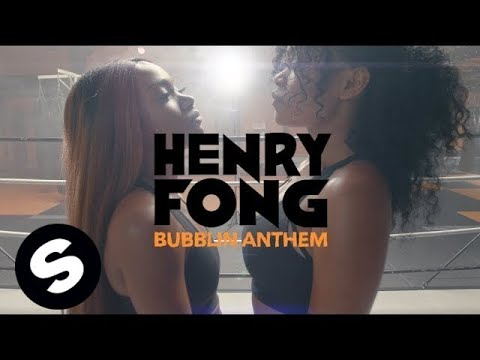 Henry Fong - Bubblin Anthem
