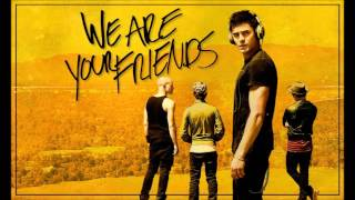 We Are Your Friends - Final Song *English Version*