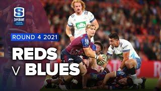 Reds v Blues Rd.4 2021 Super rugby Trans Tasman video highlights