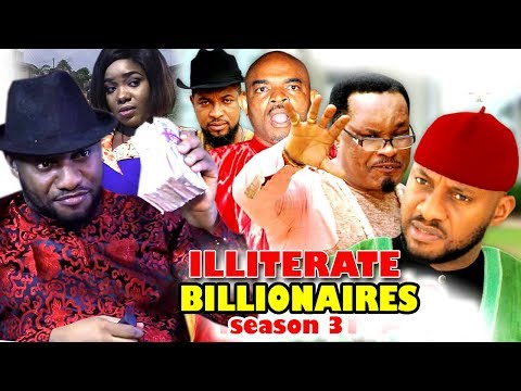 ILLITERATE BILLIONAIRE SEASON 3 - (New Movie) 2019 Latest Nigerian Nollywood Movie full HD
