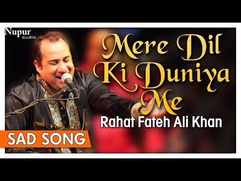 Video Mere Dil Ki Duniya Me by Rahat Fateh Ali Khan With Lyrics - Hindi Sad Songs - Nupur Audio download in MP3, 3GP, MP4, WEBM, AVI, FLV January 2017