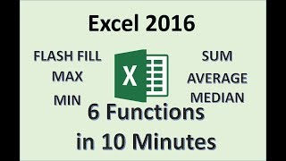 Excel 2016   Functions Tutorial   How To Use The Flash Fill Max Min Sum Average And Median Functions
