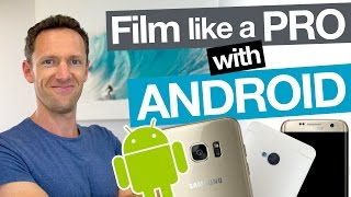 Video How to Film Professional Videos with an Android Smartphone MP3, 3GP, MP4, WEBM, AVI, FLV Juli 2018