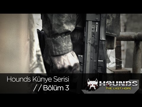 Hounds: The Last Hope Künye Serisi Bölüm 3