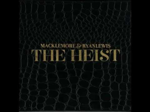 Make the Money – Macklemore & Ryan Lewis – The Heist