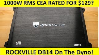 7. $129 For 1000W RMS CEA Rated!? Rockville DB14 on the Dyno!