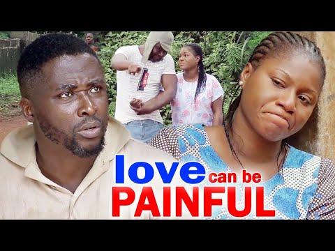 Love Can Be Painful Full Movie Season 1&2 - Destiny Etico 2020 Latest Nigerian Nollywood Movie