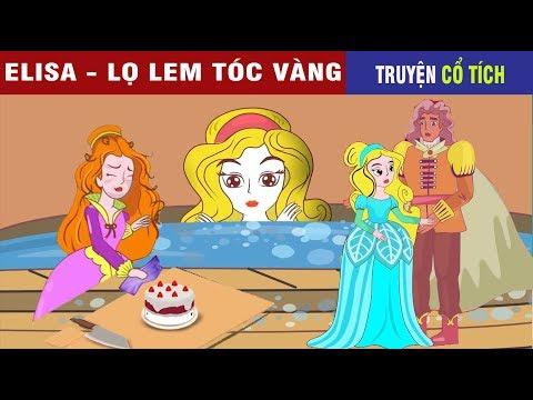 Tuyển Tập Truyện Cổ Tích Công Chúa Tóc Vàng (P1)   Chuyen Co Tich   Truyện Cổ Tích Việt Nam Hay 2019 - Thời lượng: 31 phút.