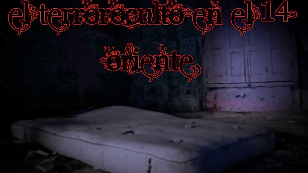 historias de terror,leyendas urbanas y creepypastas loquendo parte 7:el terror oculto