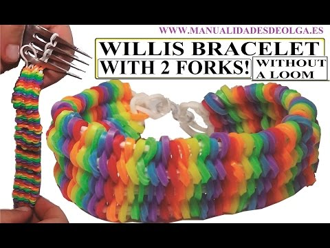 HOW TO WILLIS BRACELET WITH 2 FORKS. WITHOUT RAINBOW LOOM