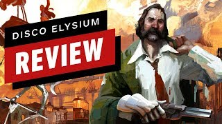 Disco Elysium Review by IGN