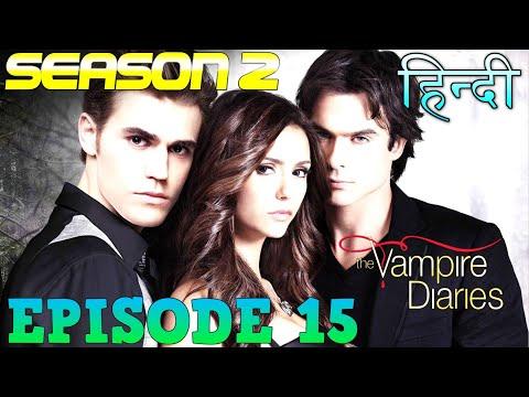 The Vampire Diaries Season 2 Episode 15  Explained Hindi  वैम्पायर डायरीज स्टोरी  ELIJAH DEATH STAKE