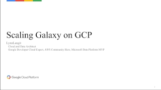 talk on GCP with Galaxy for bioinformaticsTable of Contents:00:00 - Scaling Galaxy on GCP00:07 - Agenda01:03 - 01:18 - Galaxy on GCP – Scale Up01:23 - Demo 1-  Hello Galaxy on Google Cloud08:58 - 09:52 - 10:04 - GCP Docker Container Services15:14 - Demo 3 – Using the Google Genomics API16:24 - 20:17 - Resources