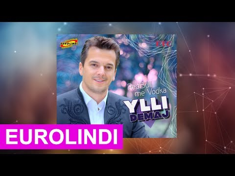 Ylli Demaj - Redbull me Vodka