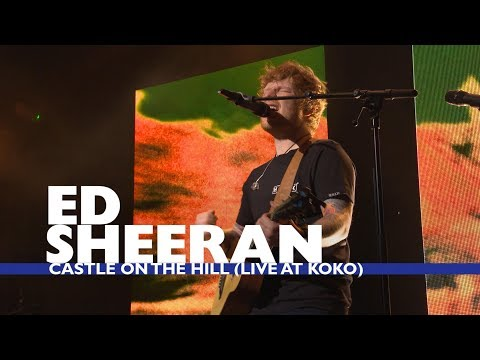 Ed Sheeran - 'Castle On The Hill' (Live At Capital Up Close)